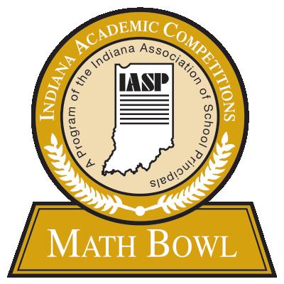 M A T H  Bowl – Indiana Association of School Principals
